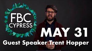 FBCC Online Church Service | 5/31, Guest Speaker Trent Hopper