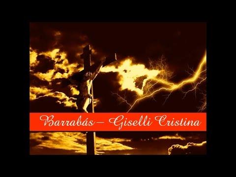 Barrabás - Giselli Cristina (Playback E Legendado)
