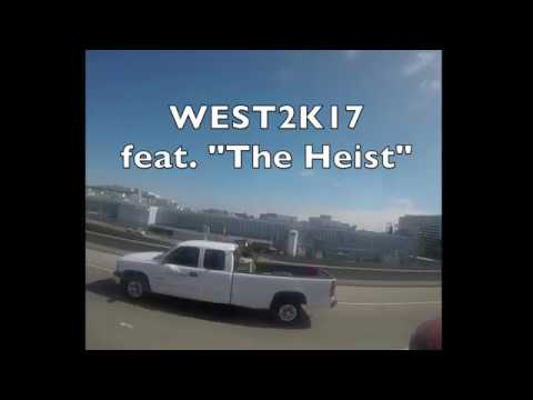 WEST2K17 feat. The Heist by Macklemore and Ryan Lewis