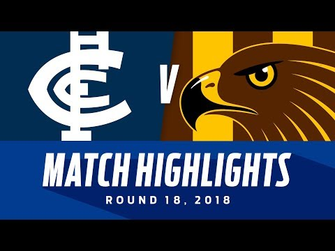 Carlton V Hawthorn Match Highlights | Round 18, 2018 | AFL