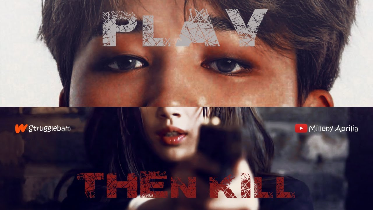 [Wattpad Trailer] Play, Then Kill by Strugglebam