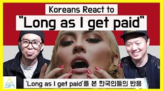 Скачать Koreans React To Agnez Mo Long As I Get Paid ASHanguk