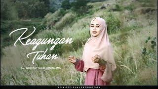 KEAGUNGAN TUHAN (COVER) - IFAN SUADY Feat YULIANA IBRAHIM & MAIL