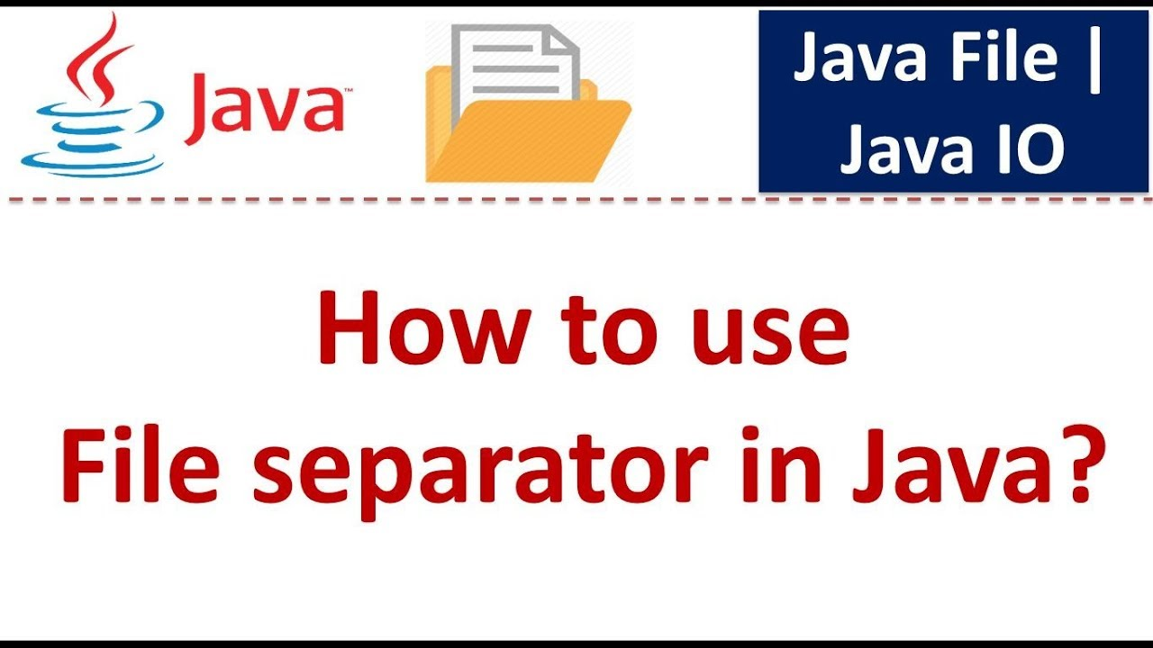 How to use File separator in Java? | Java File | Java IO | Java Tutorial