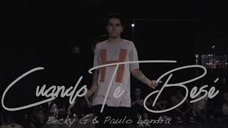 Video CUANDO TE BESE - BECKY G FT PAULO LONDRA / choreography by Dano Cuesta download MP3, 3GP, MP4, WEBM, AVI, FLV November 2018