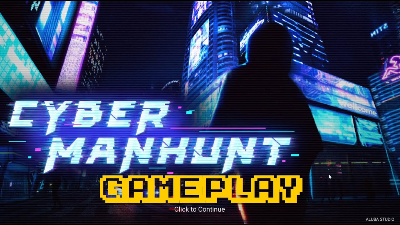 Cyber Manhunt Gameplay - YouTube