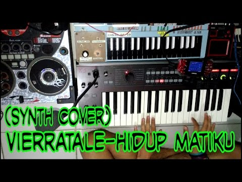 Vierratale - Hidup matiku Synth Cover