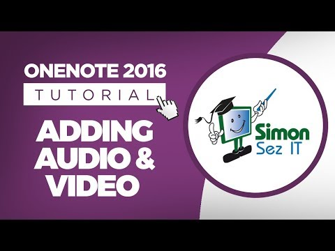 How to Add Audio and Video in OneNote 2016