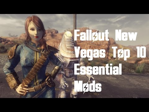 Fallout New Vegas - Top 10 Essential Mods (for beginners)