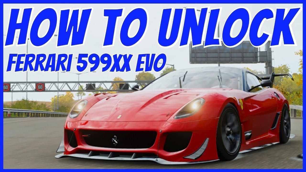 Forza Horizon 4 How To Unlock The Ferrari 599xx Evoluzione Youtube