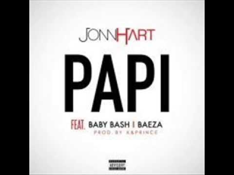 John Hart Feat Baby Bash & Baeza - Papi  (NEW RNB SONG OCTOBER 2014)