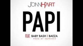 John Hart Feat Baby Bash & Baeza - Papi  (NEW RNB SONG OCTOBER 2014)