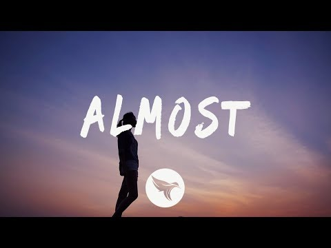 Sarah Close - Almost (Lyrics)
