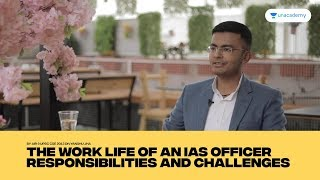 air-9-upsc-cse-2013-divyanshu-jha---work-life-of-an-ias-officer-responsibilities-challenges