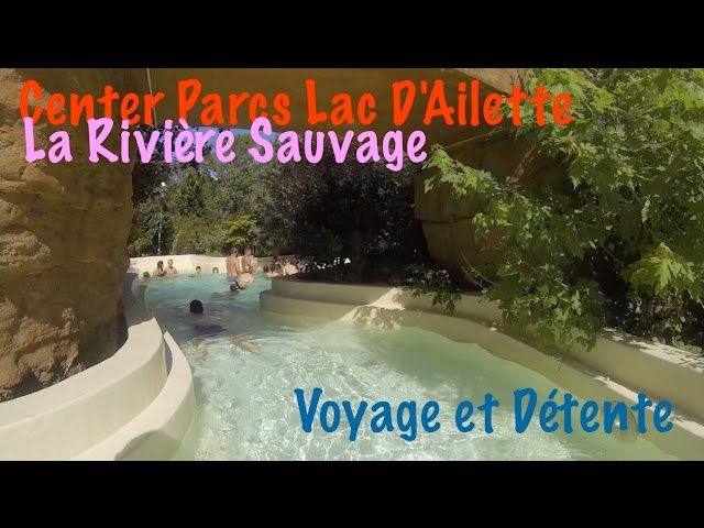 Rivière Sauvage Piscine Center Parcs Aisne Lac D Ailette Water Park Water Slide Youtube
