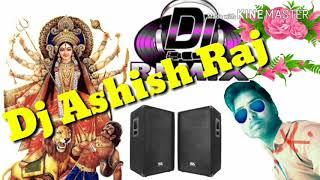 HD video new navratri Dj 2018 song Dj Ashish Raj mix video 2018 song