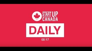 #StartupDaily | April 6, 2017 | Canada's Startup, Scale Up and Small Business News