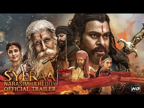 Sye Raa Narasimha Reddy Hindi Trailer
