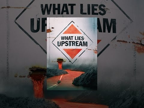 Image result for What Lies Upstream