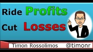 Ride your profits and cut your losses with Timon Rossolimos