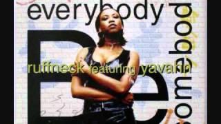 Ruffneck feat. Yavahn - Everybody Be Somebody