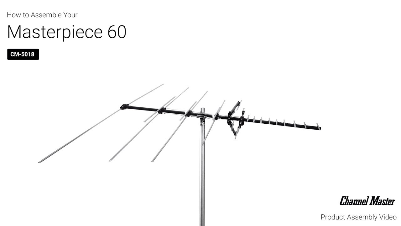 How to Assemble the Masterpiece 60 Outdoor TV Antenna [CM-5018] | Channel  Master
