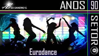 EURODANCE ANOS 90'S VOL:13 DJ SANDRO S.