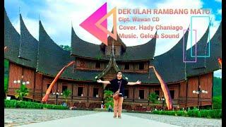 Dek Ulah Rambang Mato (Cover) - Hady Chan
