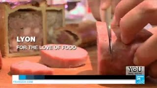 Lyon: For the love of food