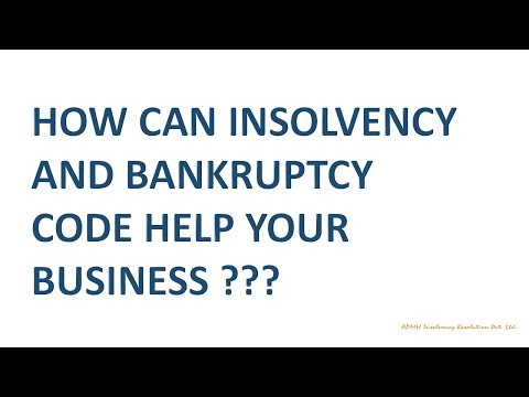 How can Insolvency and Bankruptcy Code help your business ? Part I - By CA (IP) Hemant Mehta