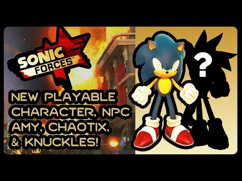SONIC FORCES - New HD Gameplay, Third Playable Character & More!!! #ProjectSonic2017 #Chaotix