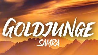 Samra - Goldjunge (Lyrics)