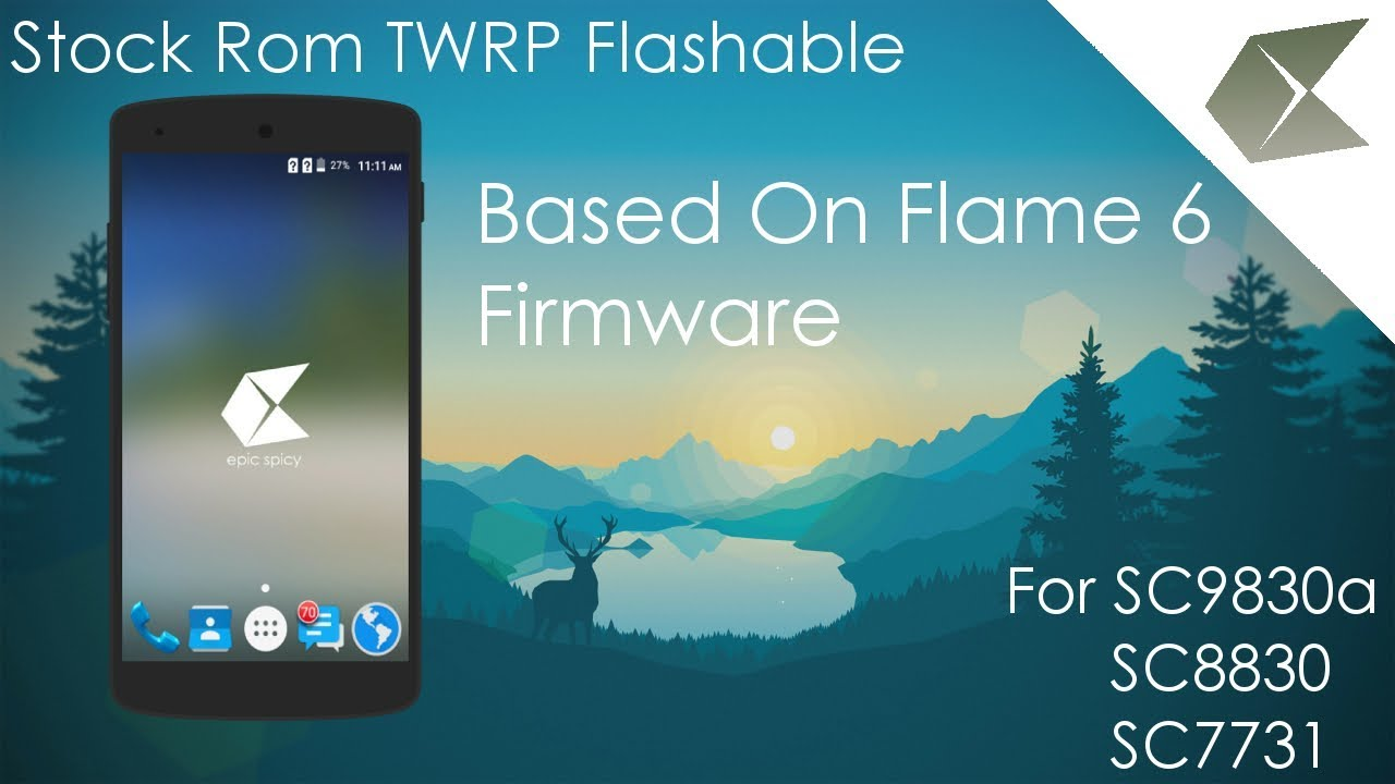 [Stock Rom][TWRP Flashable]LYF Flame 6 Firmware For Any Spreadtrum Devices  by Epic Spicy