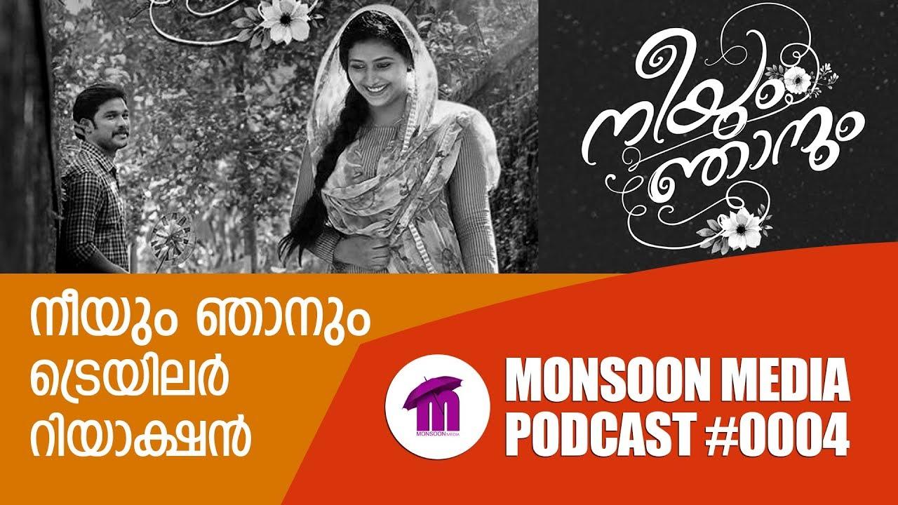 Neeyum Njanum Movie Teaser Reaction by Sudhish Payyanur | Monsoon Media | Podcast