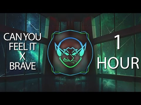 Can You Feel It x Brave (Goblin Mashup) 【1 HOUR】