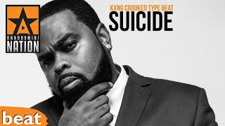 KXNG Crooked Type Beat - Suicide