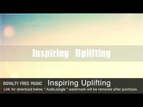 Inspiring Uplifting - Instrumental / Background Music