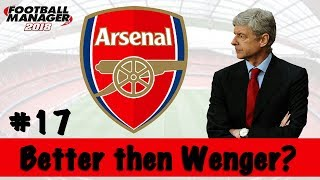 Better Then Wenger? | ARSENAL | Part 16 | Transfer special? | Football Manager 2018