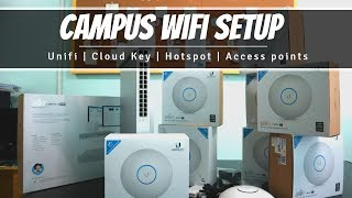 Setting Up  Unifi Campus WiFi System as fast possible!