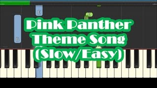 The Pink Panther Theme Song SLOW Easy Piano Tutorial