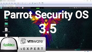 Parrot Security OS 3.5 Installation + VMware Tools on VMware Workstation [2017]