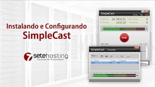 Instalando e Configurando o SimpleCast