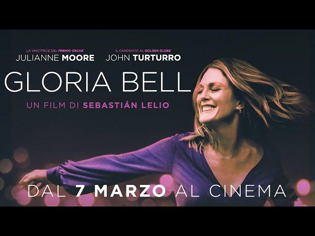 GLORIA BELL con Julianne Moore - Dal 7 Marzo al Cinema