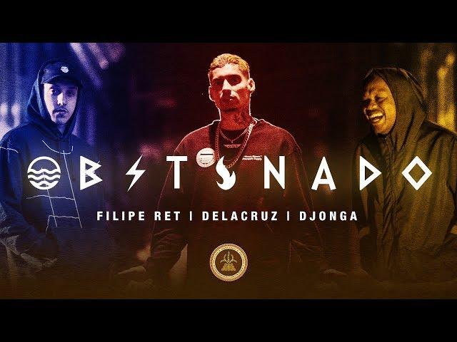 Obstinado - Filipe Ret | Delacruz | Djonga (Prod. Jogzz)