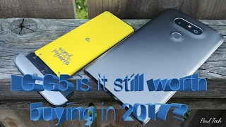LG G5 is it still worth buying in 2017?