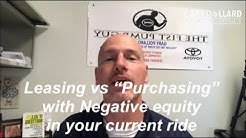 "Leasing vs ""Purchasing Advantage #2 you have negative equity with Gary Pollard The Fist Pump Guy"