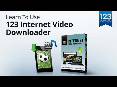Learn To Use 123 Internet Video Downloader