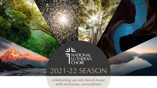 The 2021-2022 Season Is Here | National Lutheran Choir