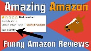 Amazing Amazon | Funny Amazon Reviews