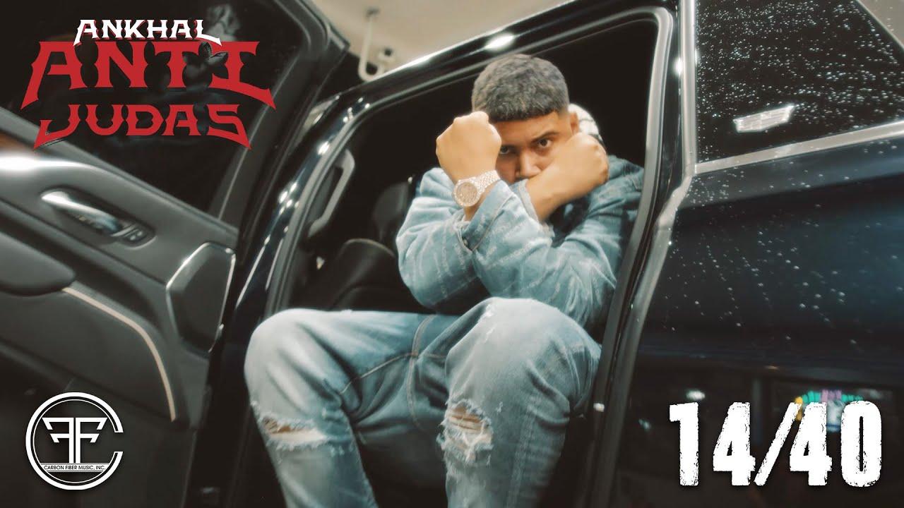 ANKHAL - 14/40 (OFFICIAL MUSIC VIDEO) | ANTI JUDAS